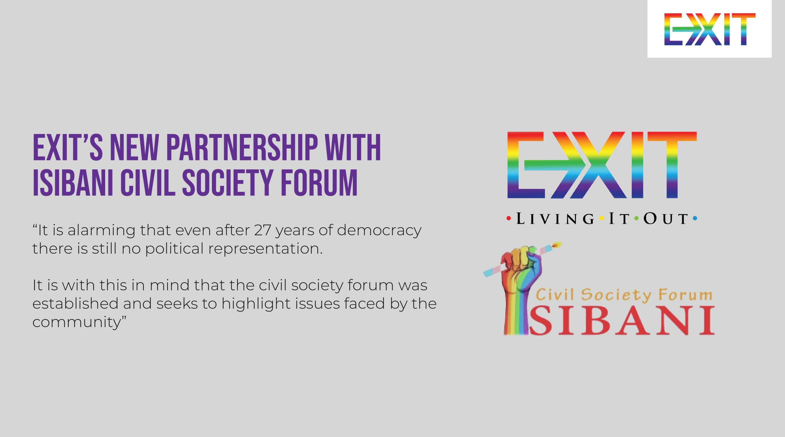 ANNOUNCING EXIT'S NEW PARTNERSHIP WITH ISIBANI CIVIL SOCIETY FORUM